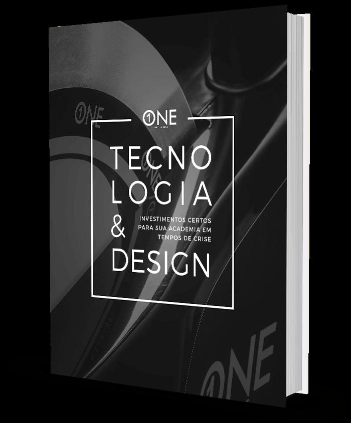 E-book Tecnologia & Design - Investimentos certos para sua academia em tempos de crise